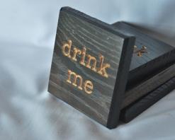 Drink Me Coasters